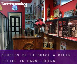 Studios de Tatouage à Other Cities in Gansu Sheng