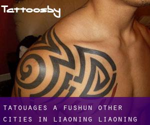 Tatouages ​​à Fushun (Other Cities in Liaoning, Liaoning)