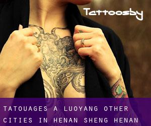Tatouages ​​à Luoyang (Other Cities in Henan Sheng, Henan Sheng)