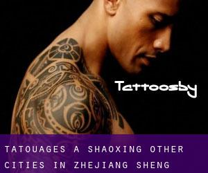 Tatouages ​​à Shaoxing (Other Cities in Zhejiang Sheng, Zhejiang Sheng)