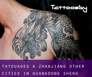 Tatouages ​​à Zhanjiang (Other Cities in Guangdong Sheng, Guangdong Sheng)